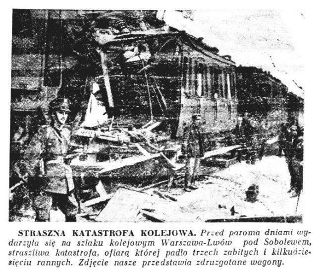 120. Katastrofa kolejowa pod Sobolewem 1929 rok.