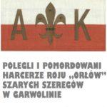 """POLEGLI I POMORDOWANI HARCERZE ROJU """"ORŁÓW"""" SZARYCH SZEREGÓW W GARWOLINIE - harcmistrz.pl"""