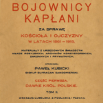 Prześladowania kapłanów w powiecie garwolińskim (1861-1915)