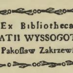 Ex-libris Ignacego Wyssogota Zakrzewskiego z Żelechowa