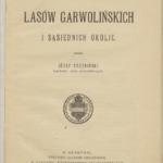 Józef Trzebiński o Lasach Garwolińskich